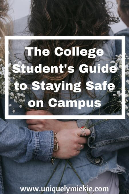 The College Student's Guide to Staying Safe on Campus