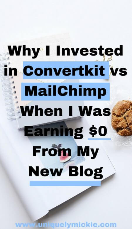 Why I Invested in Convertkit vs MailChimp When I was Earning $0 From My New Blog