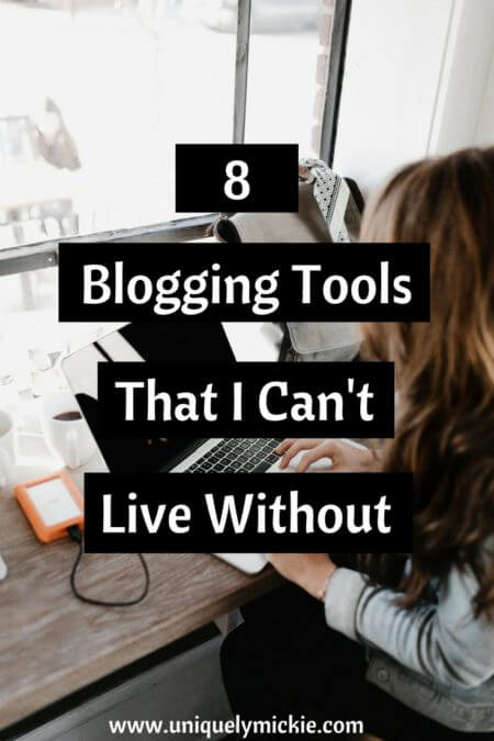 8 Blogging Tools that I Can't Live Without