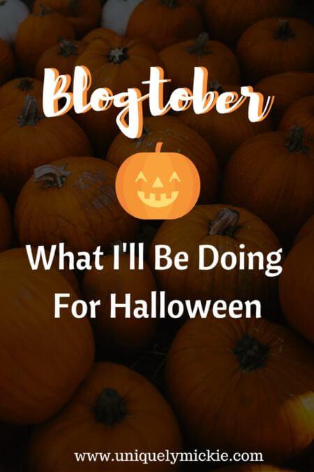 Blogtober: What I'll Be Doing for Halloween