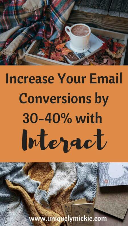 Increase Your Email Conversions by 30-40% with Interact